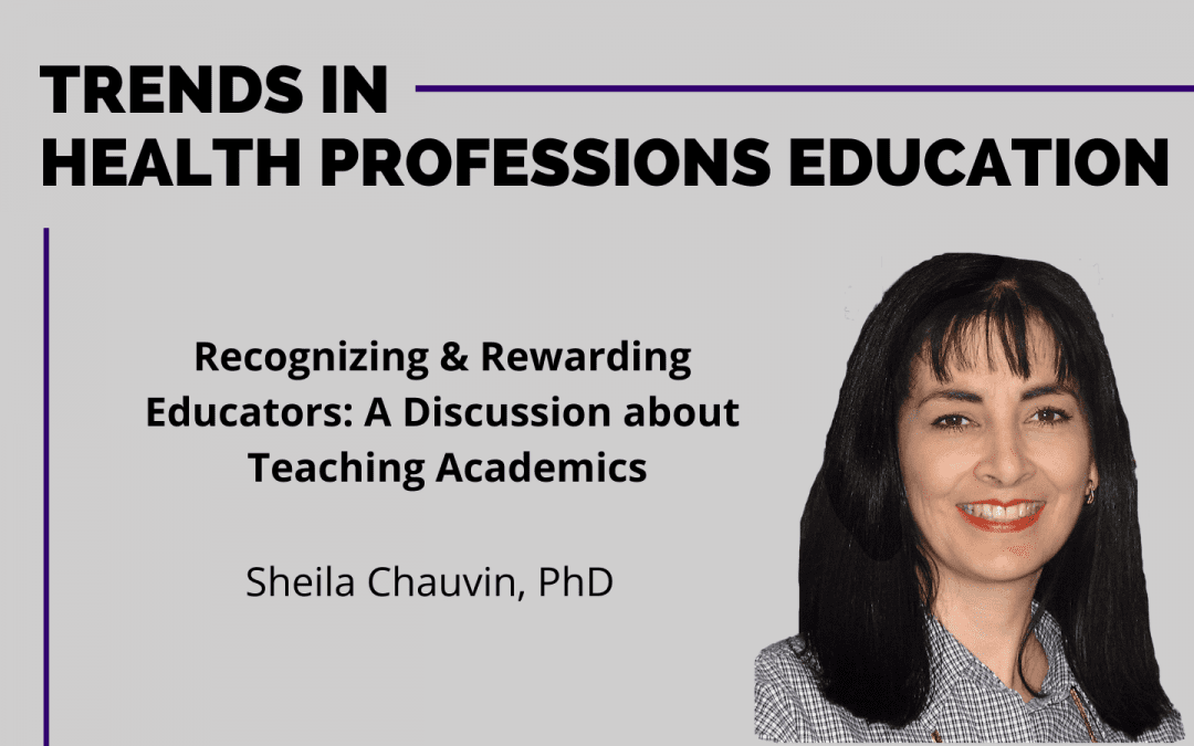 RECOGNIZING AND REWARDING EDUCATORS: A DISCUSSION ABOUT TEACHING ACADEMICS