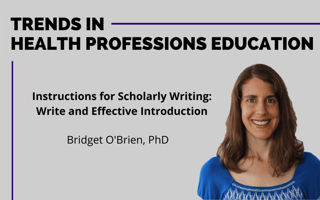 INSTRUCTIONS FOR SCHOLARLY WRITING: WRITE AN EFFECTIVE INTRODUCTION