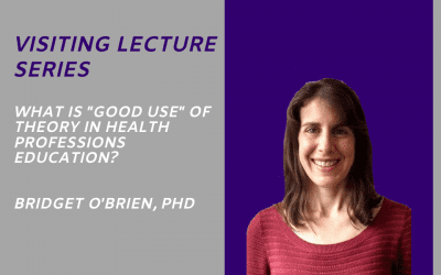 "WHAT IS ""GOOD USE"" OF THEORY IN HEALTH PROFESSIONS EDUCATION?"