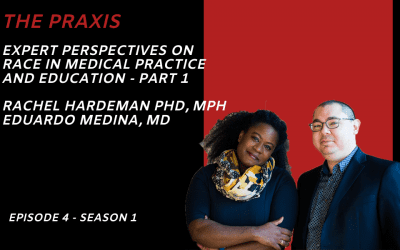 EXPERT PERSPECTIVES ON RACE IN MEDICAL PRACTICE AND EDUCATION