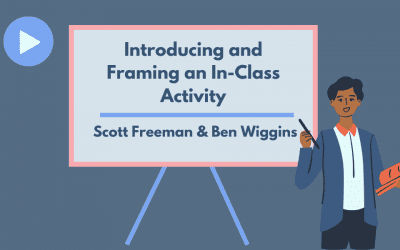 INTRODUCING AND FRAMING AN IN-CLASS ACTIVITY