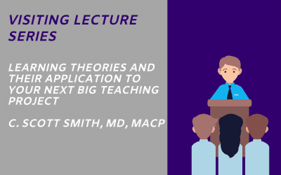 LEARNING THEORIES AND THEIR APPLICATION TO YOUR NEXT BIG TEACHING PROJECT