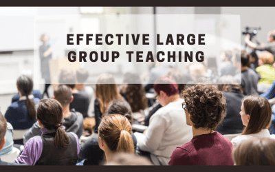 EFFECTIVE LARGE GROUP TEACHING