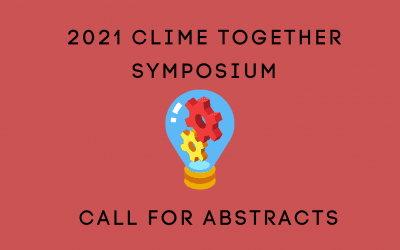 CLIME Together 2021 Symposium Call for Abstracts