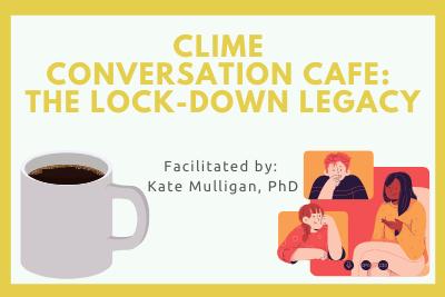 CLIME Conversation Café
