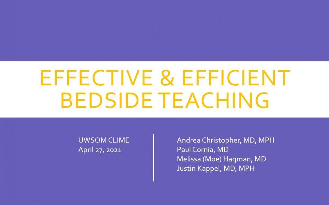 TIPS FOR EFFICIENT & EFFECTIVE BEDSIDE TEACHING
