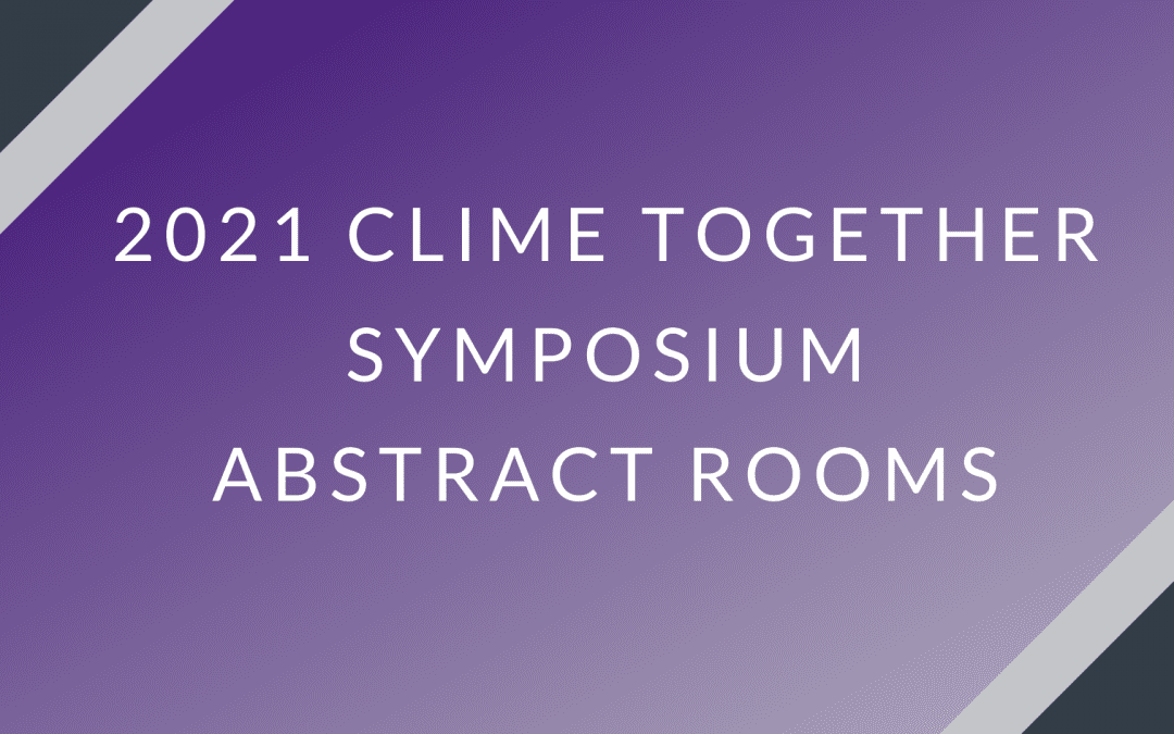 2021 CLIME Together Symposium Abstracts