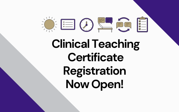 Clinical Teaching Certificate Registration Now Open